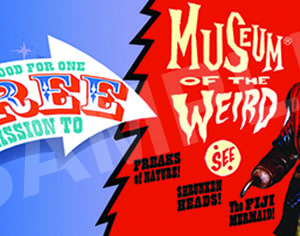 Museum of the Weird Free Ticket